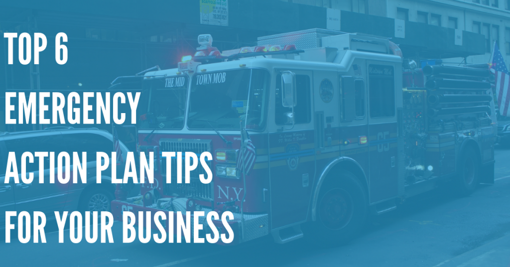 Creating an Emergency Action Plan for Your Business: A Step-By-Step Guide