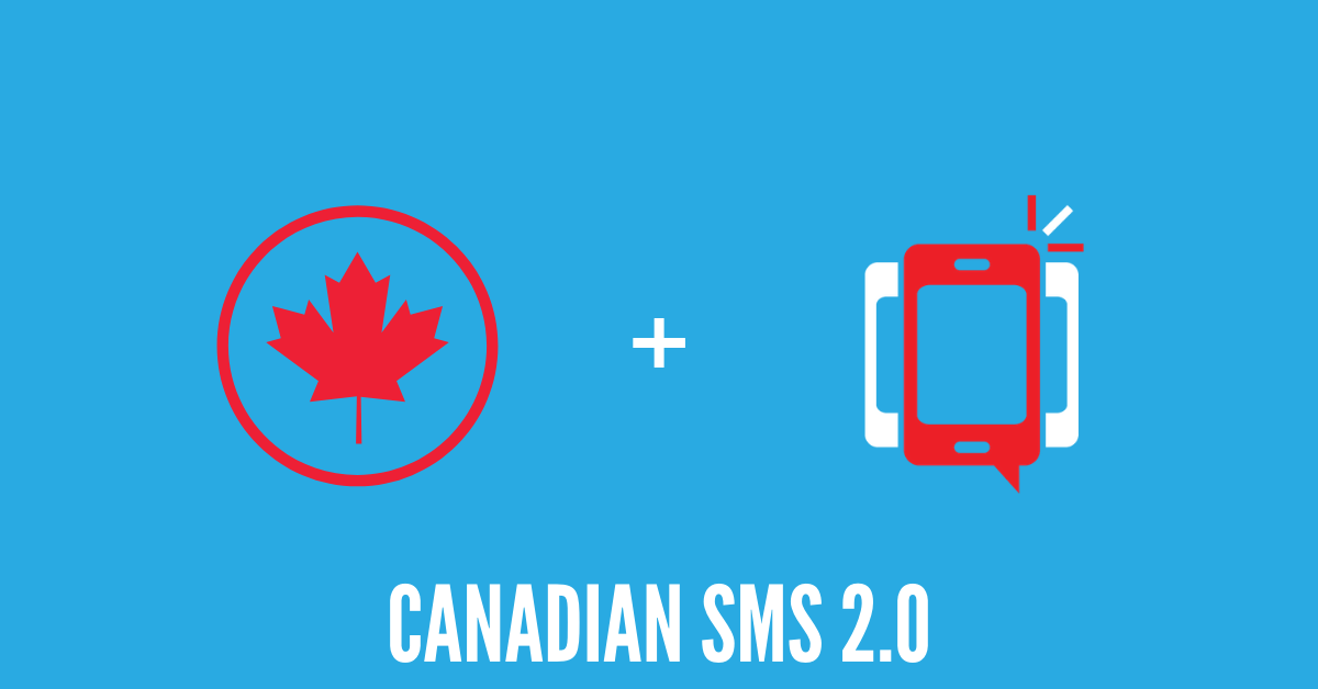 DialMyCalls Launches Improved Canadian SMS Text Messaging