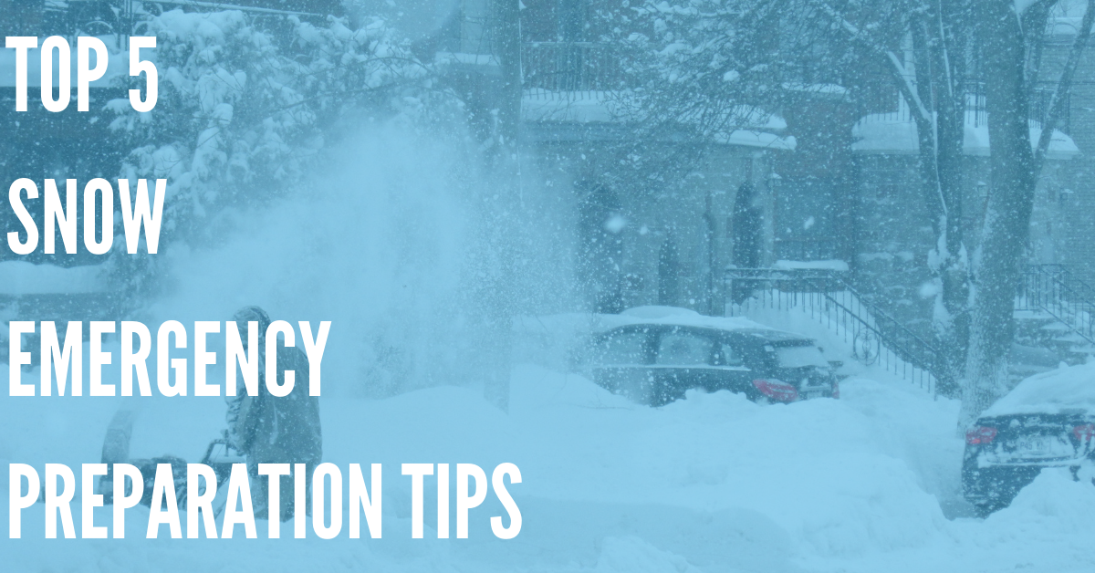 Top 5 Snow Emergency Preparation Tips