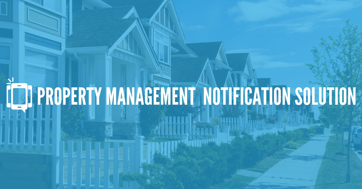 Property Management Notification Solution