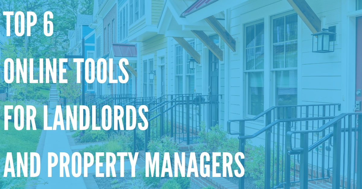 Top 6 Online Tools for New Landlords & Property Managers
