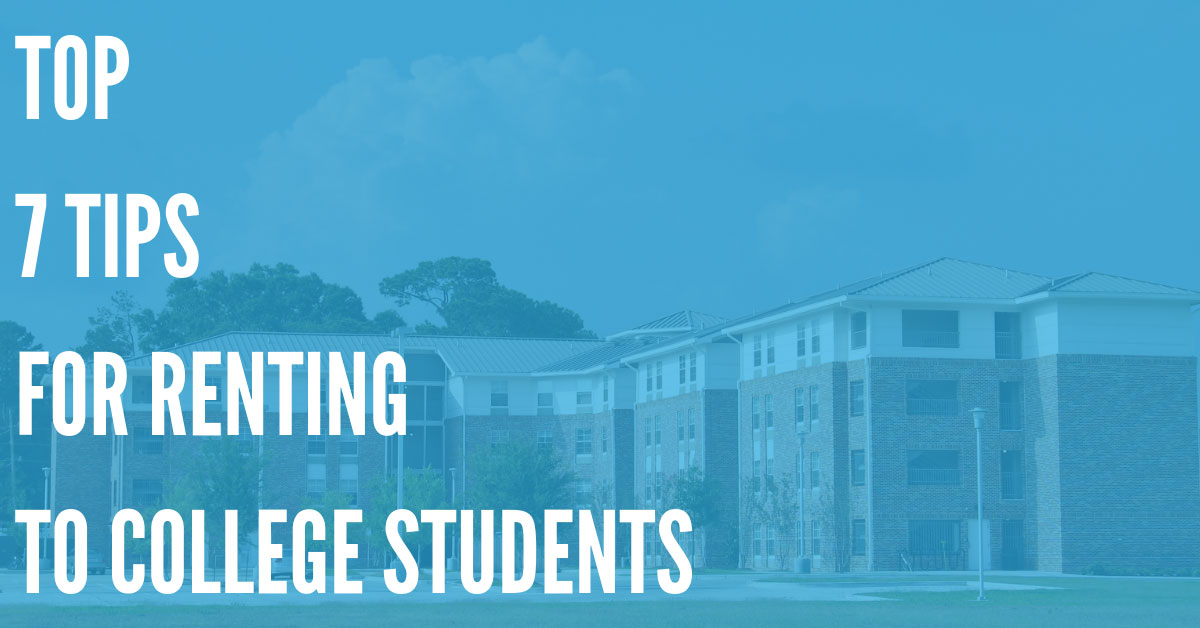 Useful Tips for Minimizing Risk When Renting to College Students