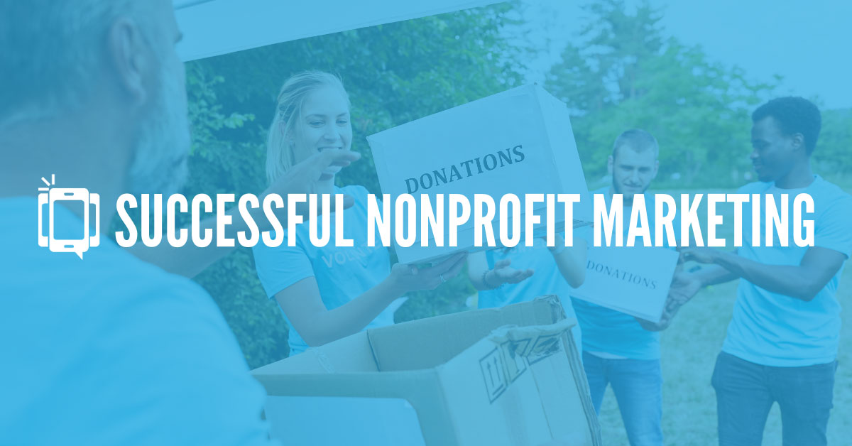 Successful Nonprofit Marketing
