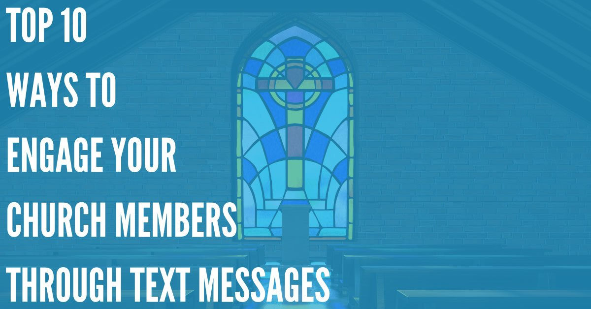Texting In Church: 10 Ways To Engage Your Members