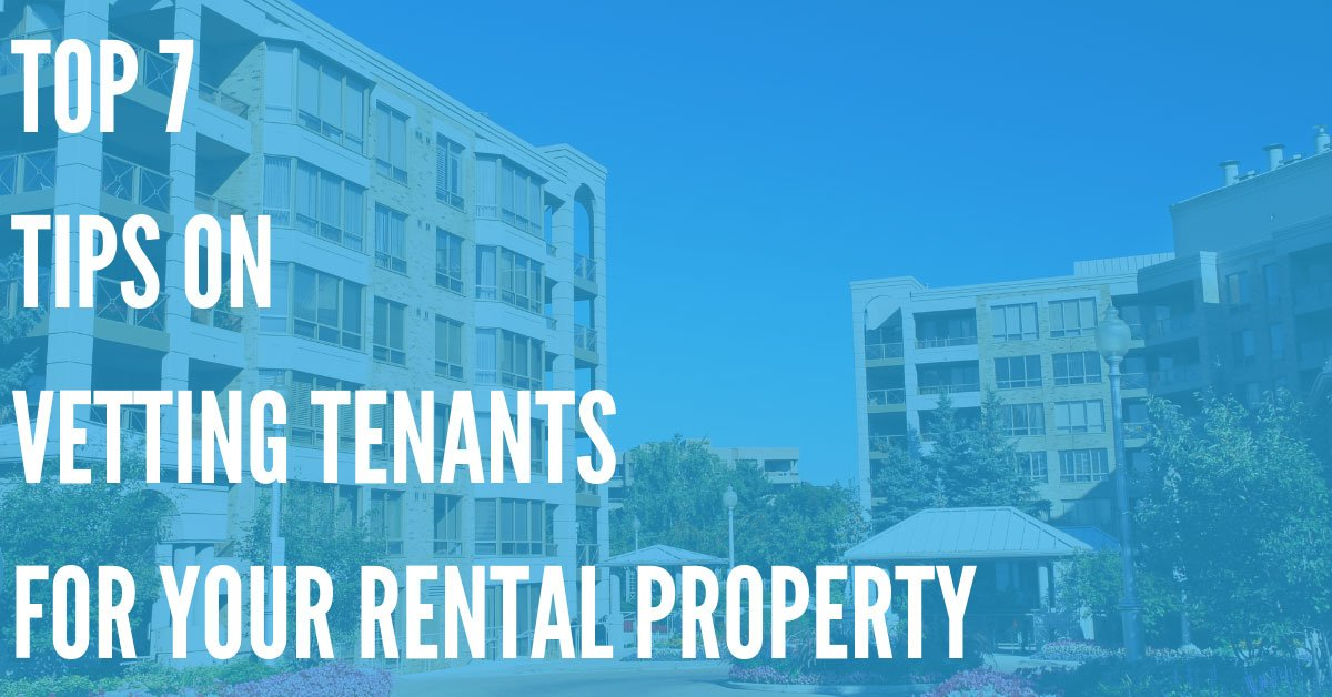 Vetting Tenants – What Should I Be Looking for in a Good Renter