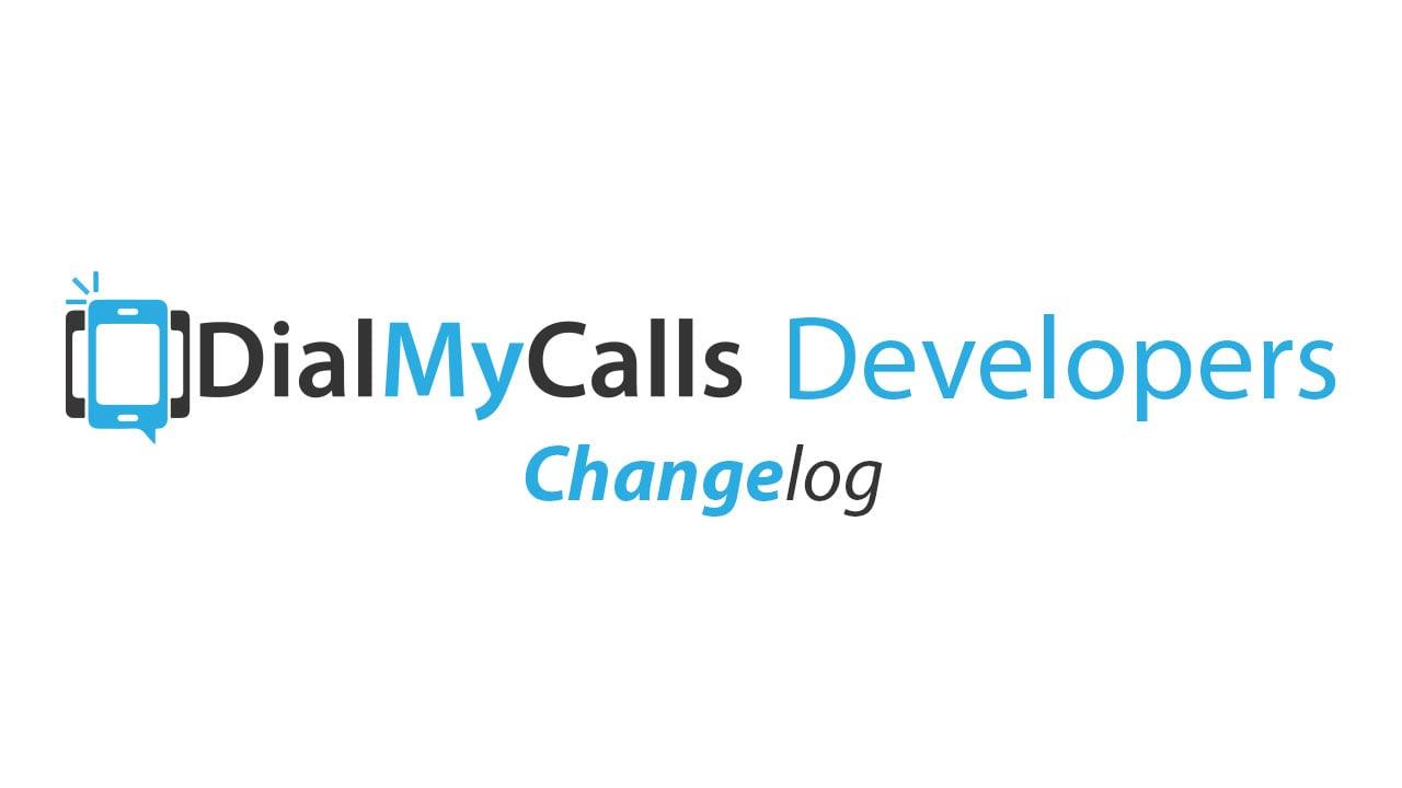 DialMyCalls Changelog