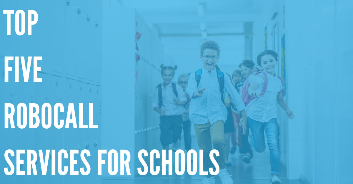 Top Five Robocall Services for Schools