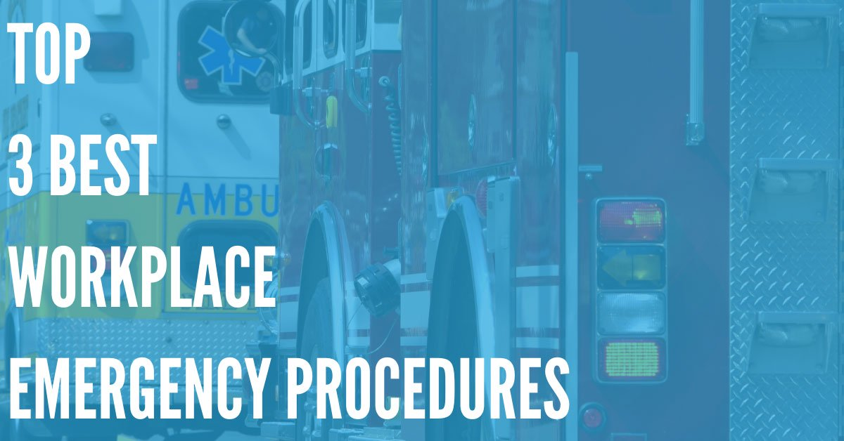 Top 3 Workplace Emergency Procedures - DialMyCalls