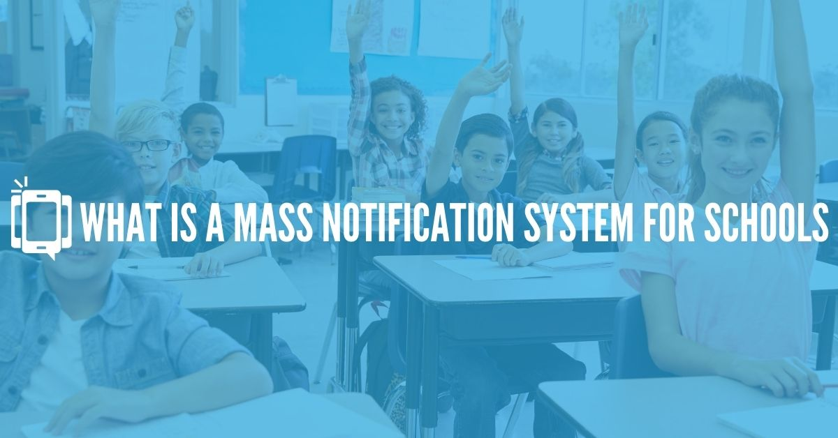 What is a Mass Notification System for Schools?