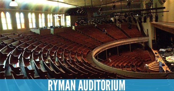 Ryman Auditorium - Top 10 Concert Venues in the United States