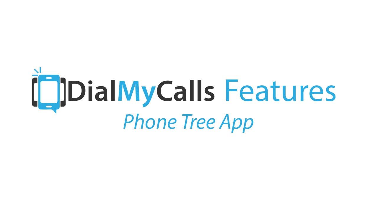 Phone Tree App - DialMyCalls
