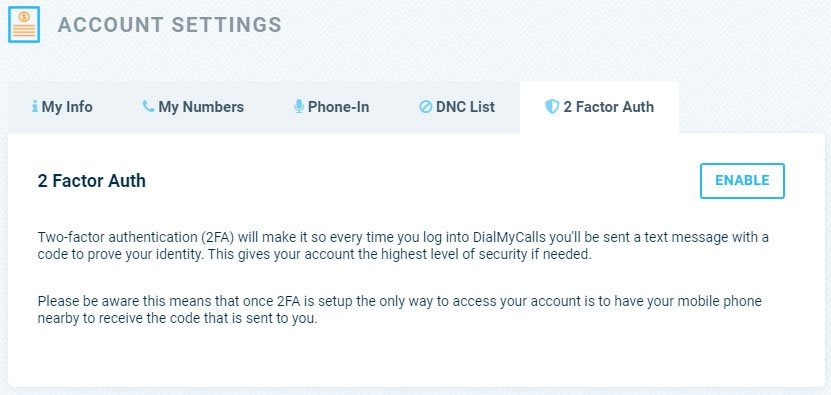 Two-Factor Authentication (2FA) - DialMyCalls