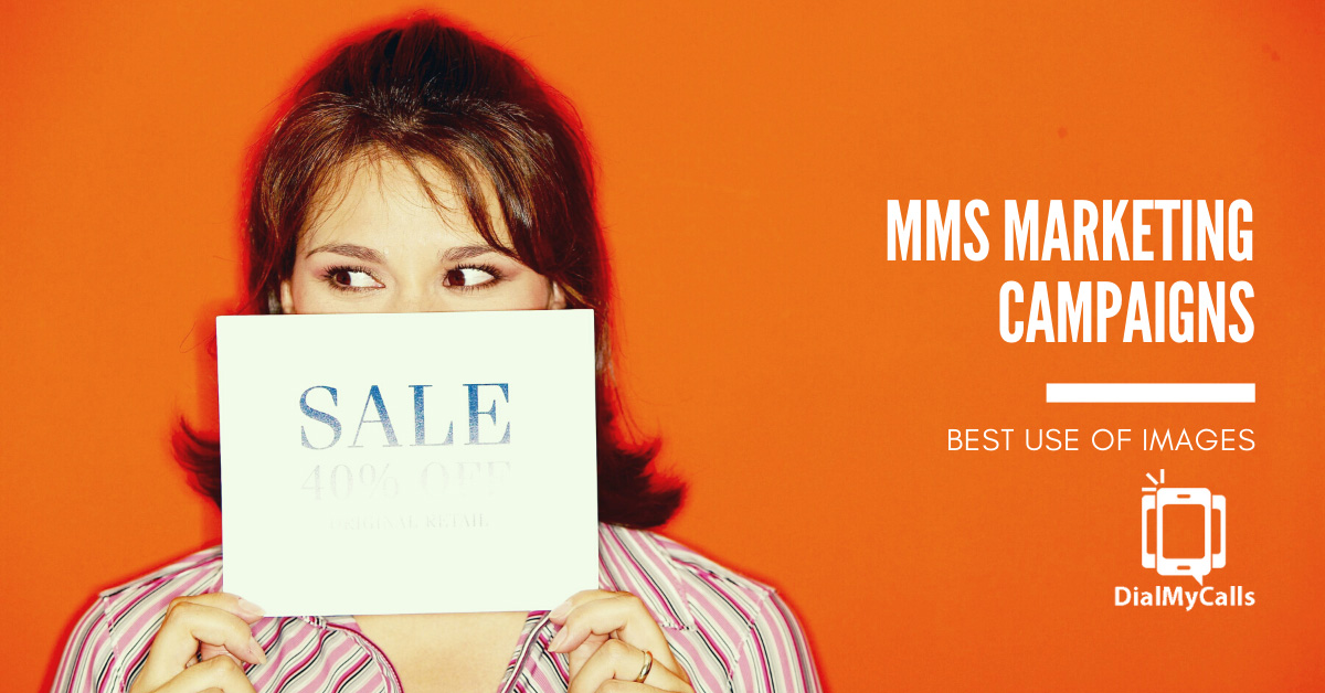 The Best Use of Images for your MMS Marketing Campaigns